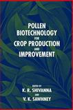 Pollen Biotechnology for Crop Production and Improvement, , 0521019753