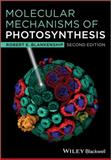Molecular Mechanisms of Photosynthesis 2nd Edition