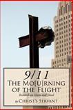 9/11 the Mo[U]Rning of the Flight, Christ's Servant, 1425989756