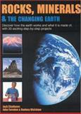 Rocks, Minerals and the Changing Earth, John Farndon, 1842159755