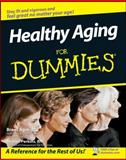 Healthy Aging for Dummies, Brent Agin and Sharon Perkins, 0470149752