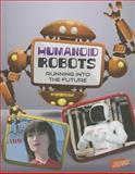 Humanoid Robots, Kathryn Clay, 1476539758