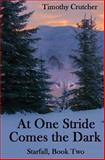 At One Stride Comes the Dark, Timothy Crutcher, 1500599751