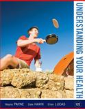 Understanding Your Health, Payne, Wayne A. and Hahn, Dale B., 0073529753