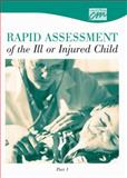 Rapid Assessment of the Ill or Injured Child: Part 1 (DVD), Concept Media, 0840019750