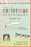 The Christmas Experiment, Denise Wamsley, 0882909754