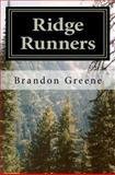 Ridge Runners, Brandon Greene, 1463589751