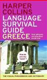 Harpercollins Language Survival Guide - Greece, HarperCollins Publishers Ltd. Staff, 0060579757