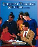Effective Teaching Methods, Gary D. Borich, 0130489751