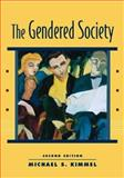 The Gendered Society, Kimmel, Michael S., 0195149750