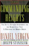 The Commanding Heights, Daniel Yergin and Joseph Stanislaw, 0684829754