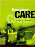 Emergency Care : Textbook for Paramedics, Greaves, Ian, 0702019755