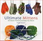 Ultimate Mittens, Robin Hansen, 0892729759