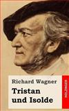 Tristan und Isolde, Richard Wagner, 1482769751
