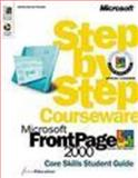 Microsoft FrontPage 2000 Step by Step Courseware Core Skills Class Pack, ActiveEducation Staff, 0735609756