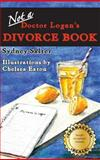 Not-A-Doctor Logan's Divorce Book, Sydney Salter, 0989079759