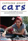 Clueless about Cars, Lisa Christensen and Charles Abramovici, 155297975X