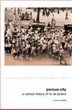 Porous City : A Cultural History of Rio de Janeiro, Carvalho, Bruno, 1846319757