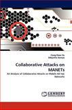 Collaborative Attacks on Manets, Cong Hoan Vu and Adeyinka Soneye, 3838369750