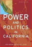 Power and Politics in California, DeBow, Ken and Syer, John C., 0321089758