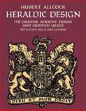 Heraldic Design, Hubert Allcock, 048642975X