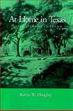 At Home in Texas, Robin W. Doughty, 0890969752