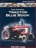 Official Tractor Blue Book 2006, Primedia Business Magazines and Media Staff, 0892879750