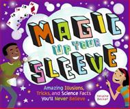 Magic up Your Sleeve, Helaine Becker, 1897349750