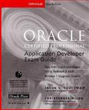 Oracle Certified Professional Application Developer Exam Guide, Couchman, Jason S. and Mysore, Kiran, 0072119756