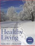 Essential Concepts for Healthy Living, Alters, Sandra and Schiff, Wendy, 0763789755
