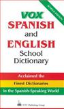 Vox Spanish and English School Dictionary, Naylor, Christopher and Vox Staff, 0844279757