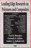 Leading Edge Research on Polymers and Composites, Monakov, Yuri B. and Zaikov, Gennadii Efremovich, 1590339754