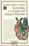 Leyendas y Consejas del Antiguo Yucatán 9789681619756