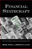 Financial Statecraft : The Role of Financial Markets in American Foreign Policy, Steil, Benn and Litan, Robert E., 030010975X