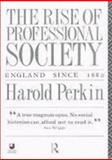 The Rise of Professional Society 9780415049757