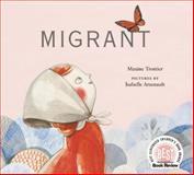 Migrant, Maxine Trottier, 0888999755