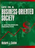 Life in a Business-Oriented Society 9780205159758