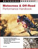 Motocross and Off-Road Performance Handbook, Eric Gorr, 0760319758