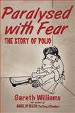 Paralysed with Fear, Gareth Williams, 1137299754