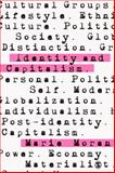 Identity and Capitalism, Moran, Marie, 1446249751