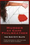 Murder at Cape Foulweather, Martha Miller, 1490329757