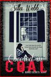 Covered in Coal, Silla Webb, 1496059751