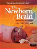 The Newborn Brain : Neuroscience and Clinical Applications, , 0521889758