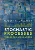 Stochastic Processes : Theory for Applications, Gallager, Robert G., 1107039754