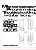 Microprocessor Programming, Troubleshooting, and Interfacing 9780135819760