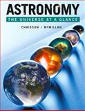 Astronomy : The Universe at a Glance, Chaisson, Eric and McMillan, Steve, 0321799763