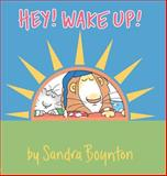 Hey! Wake Up!, Sandra Boynton, 0761119760