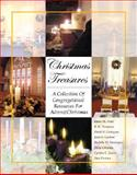 Christmas Treasures : A Collection of Congregational Resources for Advent/Christmas, Ward, Elaine M. and Thompson, R. H., 0788019767