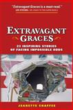 Extravagant Graces, Jeanette Chaffee, 1490829768