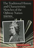 Traditional History and Characteristic Sketches of the Ojibway Nation, George Copway, 1554589762